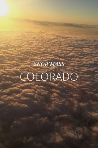 COLORADO SNOWMASS