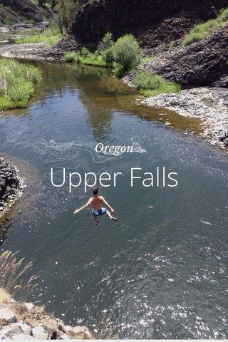 Upper Falls Oregon