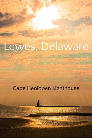 Lewes, Delaware Cape Henlopen Lighthouse