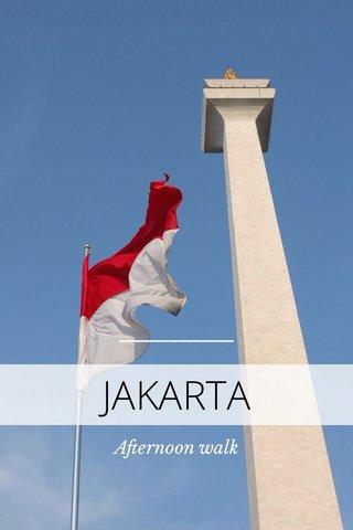 JAKARTA Afternoon walk