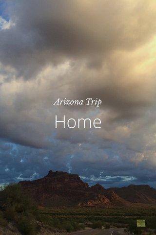 Home Arizona Trip