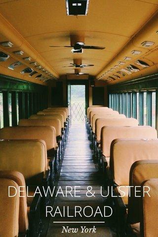 DELAWARE & ULSTER RAILROAD New York