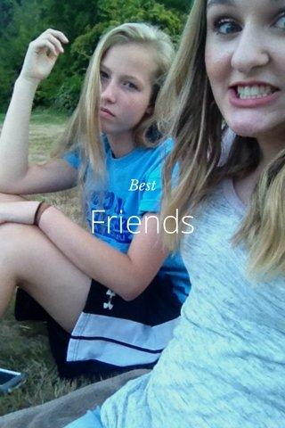 Friends Best