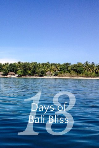 13 Days of Bali Bliss