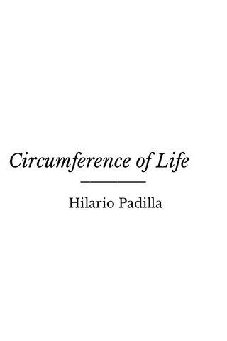 Circumference of Life Hilario Padilla