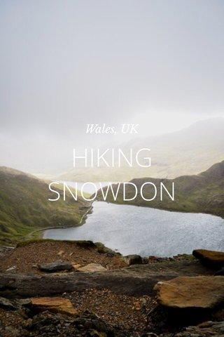 HIKING SNOWDON Wales, UK