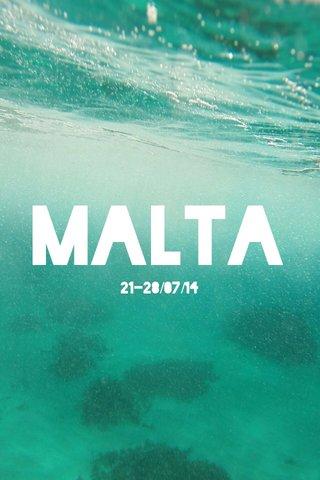 Malta 21-28/07/14