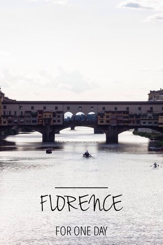 FLORENCE FOR ONE DAY