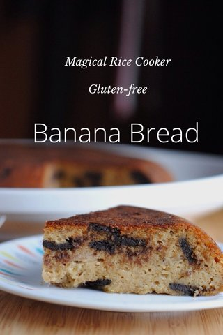 Banana Bread Magical Rice Cooker Gluten-free