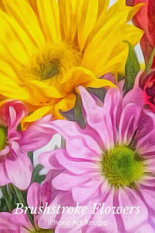 Brushstroke Flowers iPhone Art Recipe