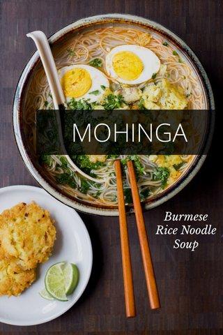 MOHINGA Burmese Rice Noodle Soup