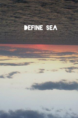 Define Sea