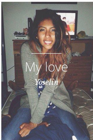 My love Yoselin
