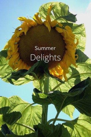 Delights Summer