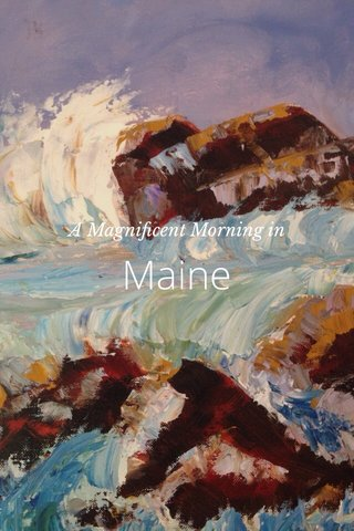 Maine A Magnificent Morning in