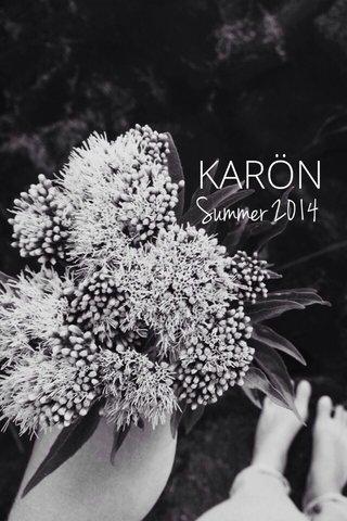 KARÖN Summer 2014