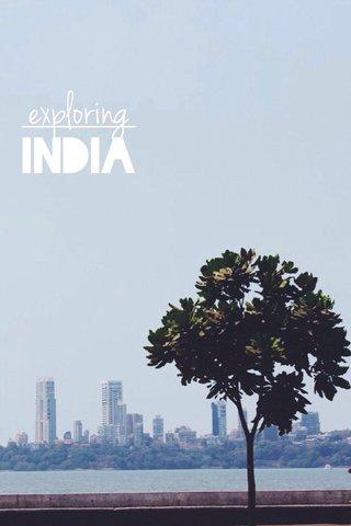 exploring INDIA