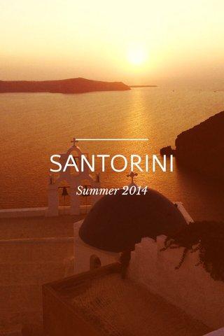 SANTORINI Summer 2014