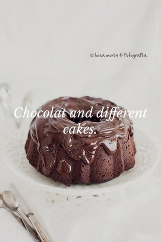 Chocolat and different cakes.