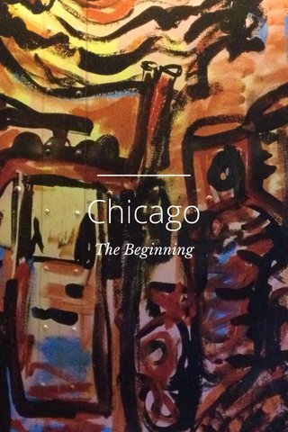Chicago The Beginning