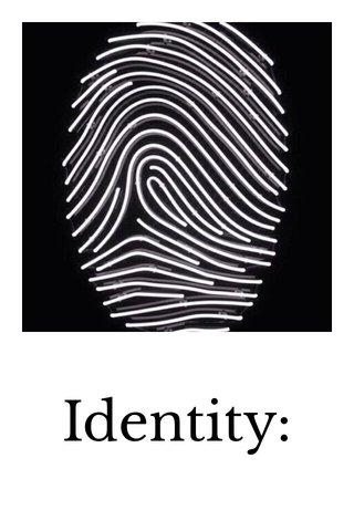 Identity: