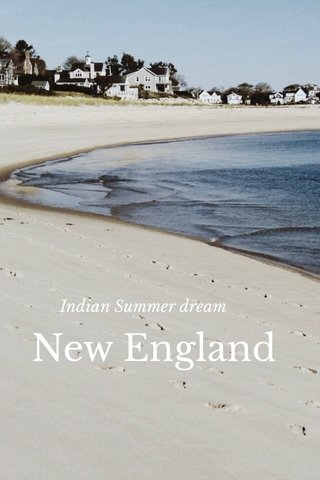 New England Indian Summer dream