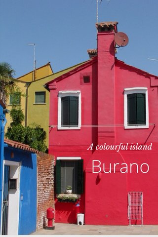 Burano A colourful island