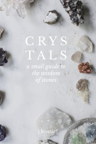 C R Y S T A L S a small guide to the wisdom of stones | mystic |