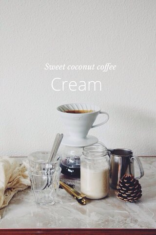 Cream Sweet coconut coffee