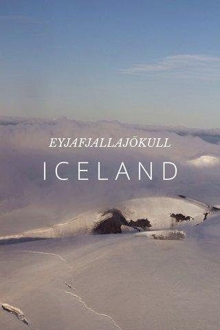 ICELAND EYJAFJALLAJÖKULL