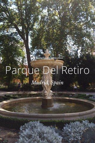 Parque Del Retiro Madrid, Spain