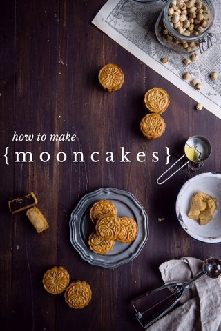 {mooncakes} how to make