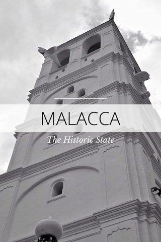 MALACCA The Historic State