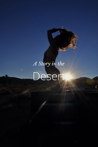 Desert A Story in the