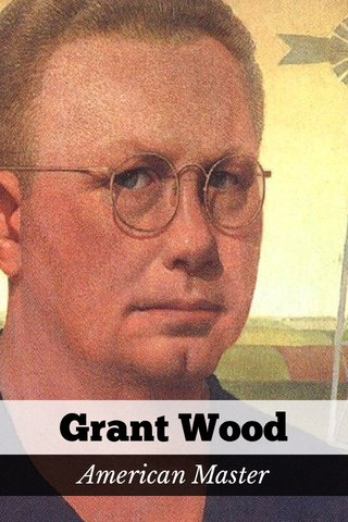 Grant Wood American Master