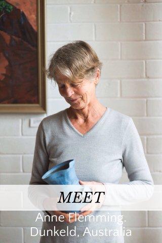 MEET Anne Flemming. Dunkeld, Australia