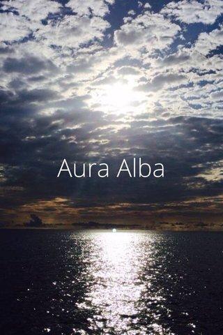 Aura Alba