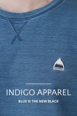 INDIGO APPAREL BLUE IS THE NEW BLACK