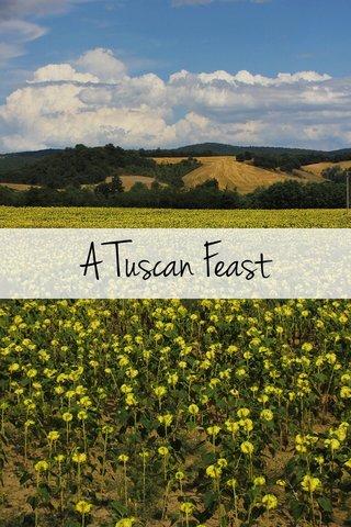 A Tuscan Feast
