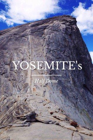 YOSEMITE's Half Dome
