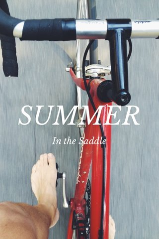 SUMMER In the Saddle
