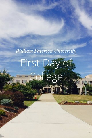 First Day of College William Paterson University