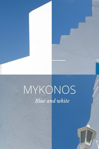 MYKONOS Blue and white