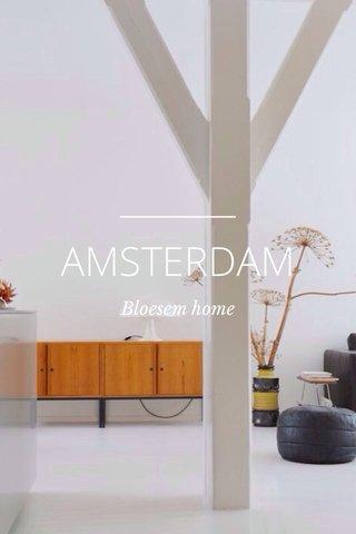 AMSTERDAM Bloesem home
