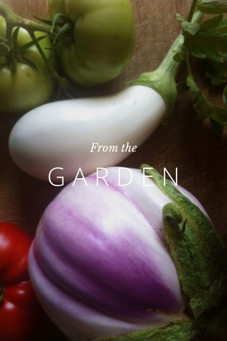 GARDEN From the