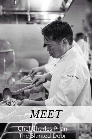 MEET Chef Charles Phan The Slanted Door