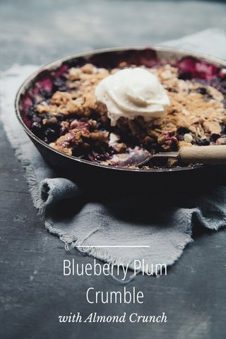 Blueberry Plum Crumble with Almond Crunch