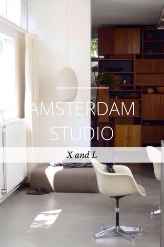 AMSTERDAM STUDIO X and L