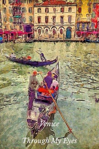 Venice Through My Eyes