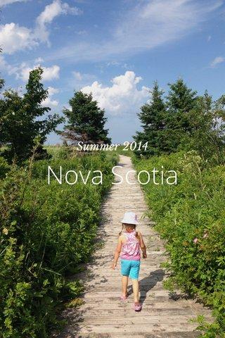Nova Scotia Summer 2014
